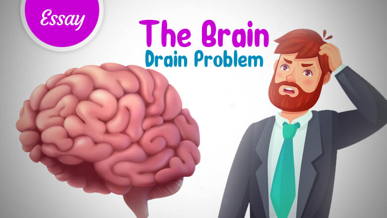 The Brain Drain Problem